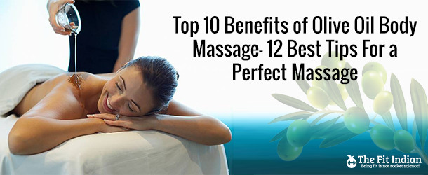 Top-10-Benefits-of-Olive-Oil-Body-Massage-12-Best-Tips-For-a-Perfect-Massage